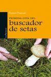 PRIMERA GUIA DEL BUSCADOR DE SETAS.LECTIO-RUST
