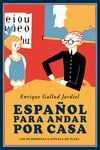 ESPAÑOL PARA ANDAR POR CASA.ESPUELA PLATA-RUST