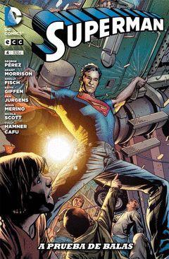 SUPERMAN 04: A PRUEBA DE BALAS