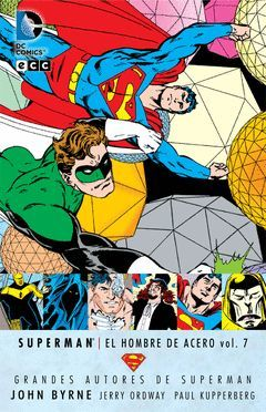GRANDES AUTORES DE SUPERMAN: JOHN BYRNE - SUPERMAN: EL HOMBRE DE ACERO VOL. 7