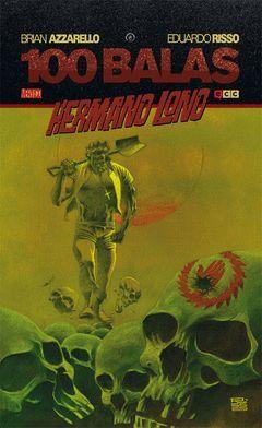 100 BALAS: HERMANO LONO (RÚSTICA)
