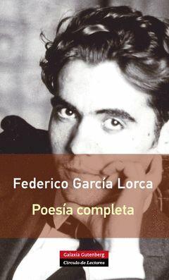 POESIA COMPLETA FEDERICO GARCIA LORCA