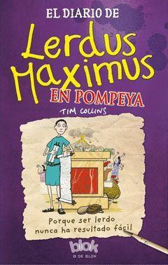 DIARIO DE LERDUS MAXIMUS EN POMPEYA,EL.EDICIONES B