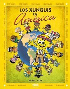 LOS XUNGUIS EN AMÉRICA