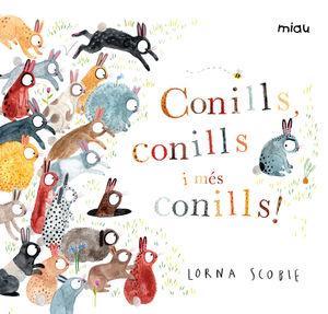 CONILLS, CONILLS I MES CONILLS!