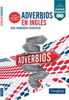 ADVERBIOS EN INGLES QUE DEBERIAS CONOCER
