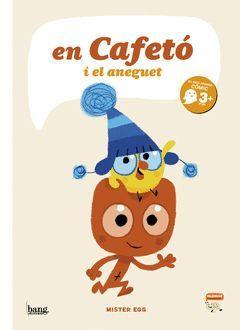 EN CAFETÓ I L'ANEGUET