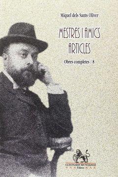 MESTRES I AMICS. ARTICLES. OBRES COMPLETES 8