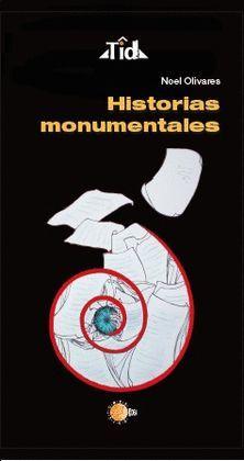 HISTORIAS MONUMENTALES