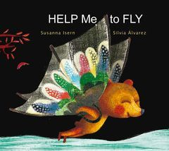 HELP ME TO FLY