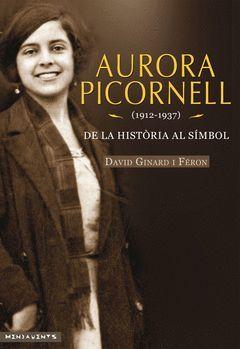 AURORA PICORNELL (1912-1937)