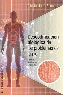 DESCODIFICACION BIOLOGICA DE LOS PROBLEMAS DE LA PIEL.OBELISCO-RUST
