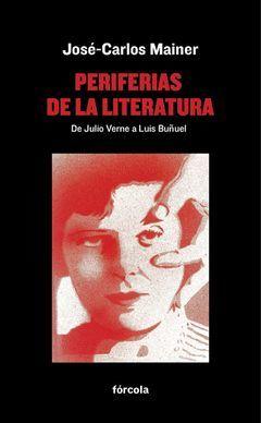 PERIFERIAS DE LA LITERATURA.FORCOLA