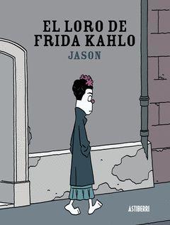 LORO DE FRIDA KAHLO,EL.ASTIBERRI