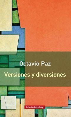 VERSIONES Y DIVERSIONES- NUEVA EDICIÓN.GALAXIA GUTEMBERG-RUST