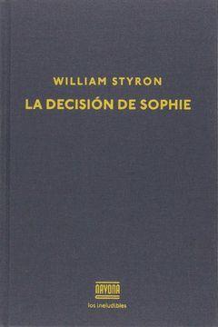DECISIÓN DE SOPHIE, LA. NANOVA-DURA