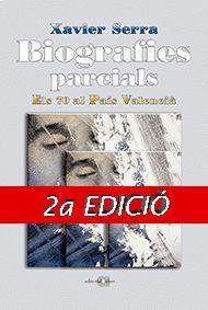 BIOGRAFIES PARCIALS ELS 70 AL P.V. 2 EDIC. 1 VOLUM