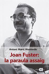 JOAN FUSTER: LA PARAULA ASSAIG