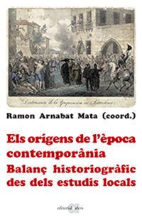 ELS ORÍGENS DE L'ÈPOCA CONTEMPORÀNIA