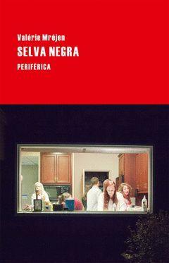 SELVA NEGRA.PERIFÉRICA-RUST