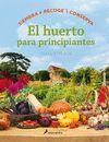HUERTO PARA PRINCIPIANTES,EL.SALAMANDRA-DURA