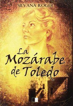 LA MOZÁRABE DE TOLEDO