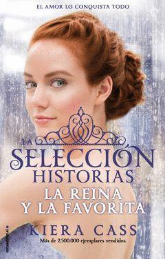 REINA Y LA FAVORITA,LA.SELECCION HISTORIAS-002.ROCA-JUV-RUST