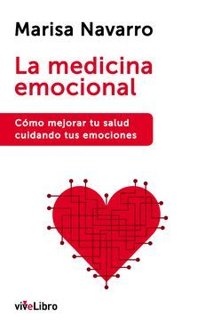 MEDICINA EMOCIONAL.VIVELIBRO