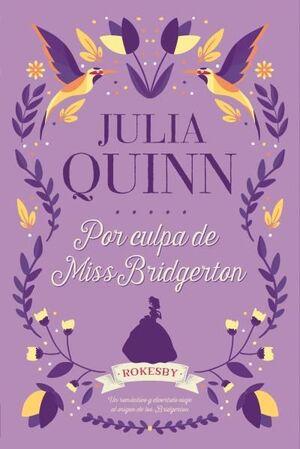 POR CULPA DE MISS BRIDGERTON
