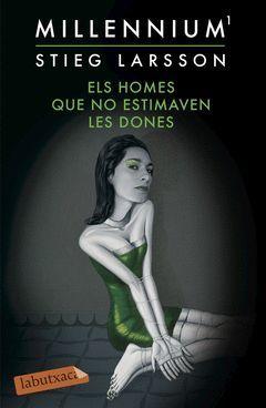 ELS HOMES QUE NO ESTIMAVEN LES DONES