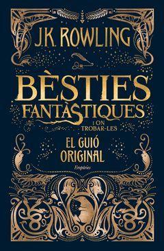 BESTIES FANTASTIQUES I ON TROBAR-LES (EL GUIO ORIGINAL)