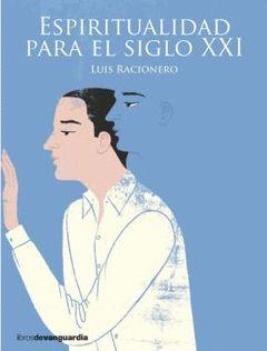 ESPIRITUALIDAD PARA EL SIGLO XXI.LIBROS DE VANGUARDIA