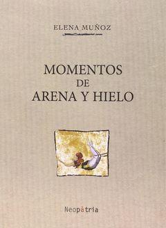 MOMENTOS DE ARENA Y HIELO