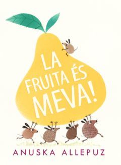 FRUITA ÉS MEVA, LA