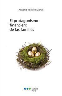 EL PROTAGONISMO FINANCIERO DE LAS FAMILIAS.