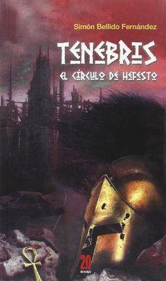 TENEBRIS. EL CIRCULO DE HEFESTO