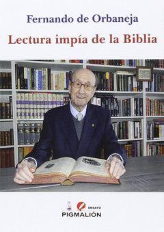 LECTURA IMPIA DE LA BIBLIA