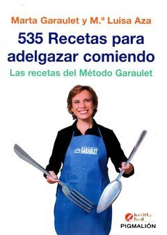 535 RECETAS PARA ADELGAZAR COMIENDO