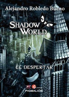 SHADOW WORLD EL DESPERTAR