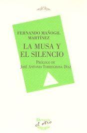 MUSA Y EL SILENCIO, LA (EL OTRO 120)