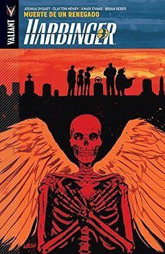 HARBINGER 05: MUERTE DE UN RENEGADO