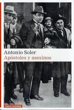 APÓSTOLES Y ASESINOS.GALAXIA GUTENBERG
