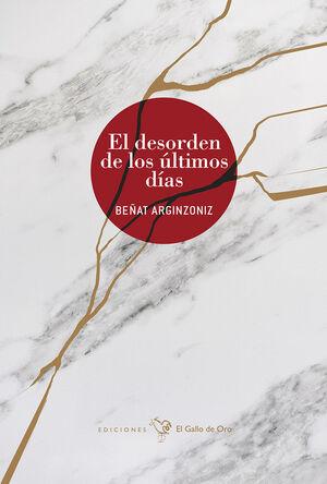 EL DESORDEN DE LOS ULTIMOS DIAS