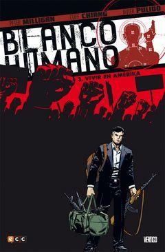 BLANCO HUMANO 03: VIVIR EN AMÉRIKA