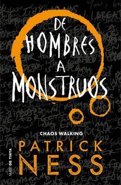 CHAOS WALKING-003.DE HOMBRES A MONSTRUOS.NUBE DE TINTA
