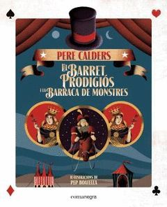 EL BARRET PRODIGIÓS I LA BARRACA DELS MONSTRES