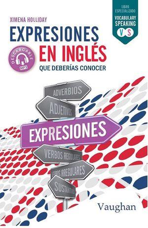 EXPRESIONES EN INGLES QUE DEBERIAS CONOCER