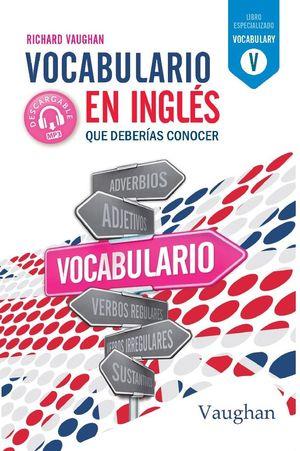 VOCABULARIO EN INGLES QUE DEBERIAS CONOCER.