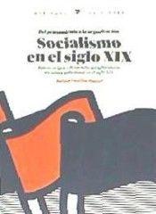 SOCIALISMO EN EL SIGLO XIX (DEL PENSAMIENTO A LA ORGANIZACION)