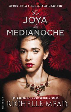 LA JOYA DE MEDIANOCHE. LA CORTE RELUCIENTE-002.ROCA-RUST